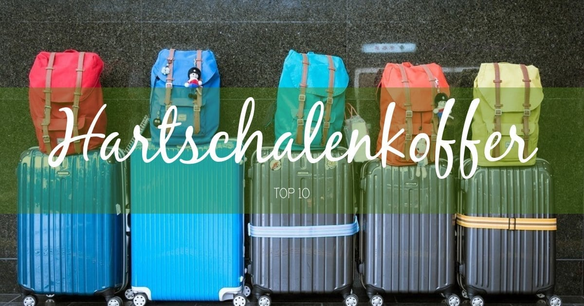 Hartschalenkoffer Top 10_Packlisten