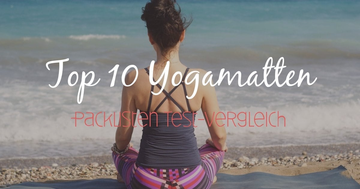 Yogamatten Top 10 Packlisten